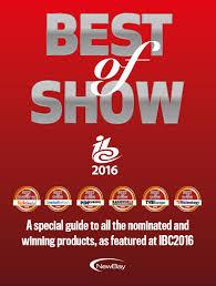 best of show ibc 2016 digital edition by newbay europe issuu