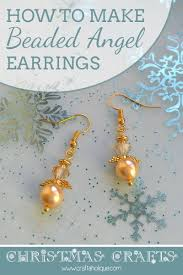 christmas crafts how to make beaded angel earrings crafts
