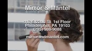 mirror and mantel reviews philadelphia pa hair salon reviews youtube