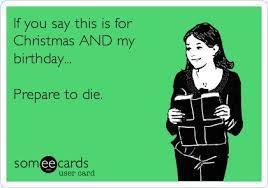 December Birthday Meme - your snarky guide to navigating december birthdays
