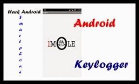 android keylogger hack android smartphone with android keylogger with proof globel
