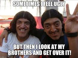 Meme Ugly - ugly brother meme imgflip