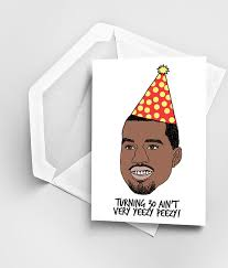 kanye birthday card 30th birthday card kanye west birthday card birthday