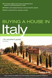 buying a house in italy buying a house vacation work pub