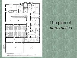 floor plan of a roman villa t he roman v illa pars rustica the rustic villas flourished