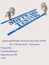 it2032 software testing notes cse department