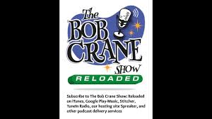 the bob crane show reloaded