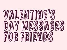 valentine u0027s day messages poems and quotes for friends holidappy