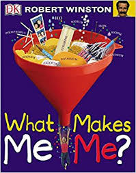What Makes Me Me - what makes me me big questions co uk robert winston