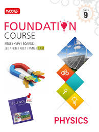 physics foundation course for jee neet olympiad class 9