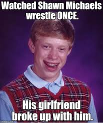 Shawn Meme - get it shawn michaels heartbreak kid anyone imgflip