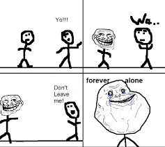 Forever Alone Know Your Meme - meme forever alone white