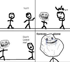 Memes De Forever Alone - meme forever alone white
