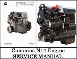 find the service manual for your car now cummins n14 service