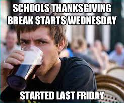 schools thanksgiving starts wednesday started last friday