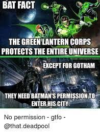 Batman Green Lantern Meme - bat fact the green lantern corps protects the entire universe