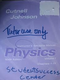 physics instructor u0027s solutions manual cutnell u0026 johnson volume 1