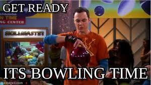 Bowling Meme - get ready bowling meme on memegen