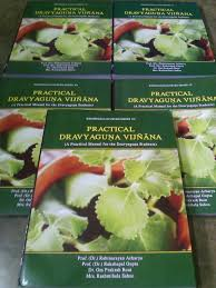 practical dravyaguna vijnana a practical manual for dravyaguna