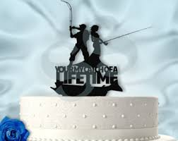 fisherman cake topper you re my catch of a lifetime fishing wedding cake topper just