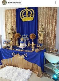 prince baby shower royal prince baby shower dessert table royal prince boy theme