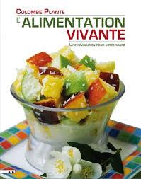 cuisine vivante pour une santé optimale livres recettes crus