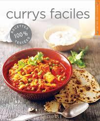 mes recettes de cuisine currys faciles mon livre fétiche de recettes de cuisine indienne