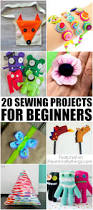 20 sewing projects for beginners i heart crafty things