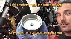 2013 street triple r 6000 service part one oil and filter change