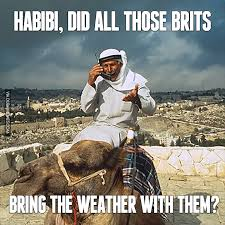 Dubai Memes - habibi did all those brits bring the weather with them dubairain