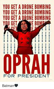Oprah Meme You Get - you get a drone bombing you get a drone bombing you get a drone