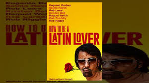 how to be a latin lover 2017 full u0027 movie streaming youtube