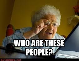 Internet Grandma Meme - grandma finds the internet archives minimemes