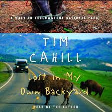 download lost in my own backyard audiobook by tim cahill for just