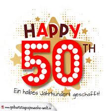 spr che zum 50 geburtstag frau geburtstagsgrüße als karte zum 50 geburtstag