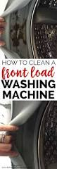 how to clean a front load washing machine the happier homemaker