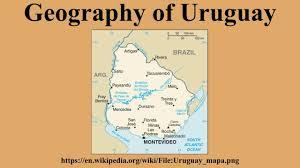 Map Of Uruguay Geography Of Uruguay Youtube