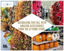 Stores For Decorating Homes Decorating For Fall With Amazing Accessories From The At Home