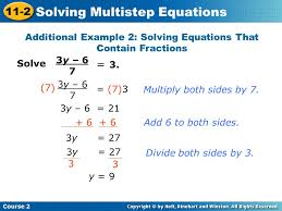 additional example 2 solving equations that contain fractions 10 solving multistep equations