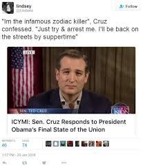 Ted Cruz Memes - ted cruz zodiac killer know your meme