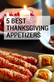 Best Appetizers For Thanksgiving Day Top 17 Idei Despre Best Thanksgiving Appetizers Pe Pinterest