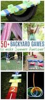 50 backyard games to make your summer amazing summer boredom