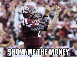 Johnny Manziel Meme - show me the money johnny manziel money meme generator