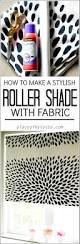 Make Your Own Roller Blinds Best 25 Homemade Roller Blinds Ideas On Pinterest Homemade