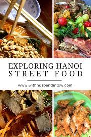 hanoi cuisine exploring hanoi food hanoi food and explore
