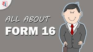 all about form 16 what is form 16 components importance