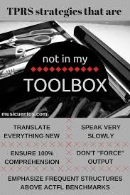 tprs strategies i don u0027t put in my toolbox musicuentos