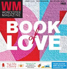 worcester magazine february 9 15 2017 by worcester magazine issuu