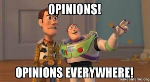 opinions opinions everywhere buzz and woody toy story meme