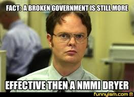 Broken Glasses Meme - fact a broken government is still more effective then a nmmi dryer